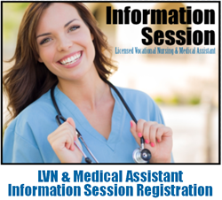 LVN & Medical Assistant Information Session